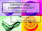 Lakeland College   CHIPPEWA VALLEY CENTER
