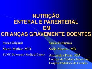 NUTRI  O  ENTERAL E PARENTERAL  EM  CRIAN AS GRAVEMENTE DOENTES