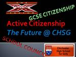 Active Citizenship  The Future  CHSG