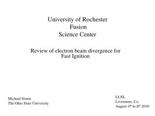 University of Rochester  Fusion Science Center