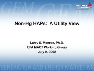 Non-Hg HAPs:  A Utility View