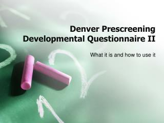 Denver Prescreening Developmental Questionnaire II