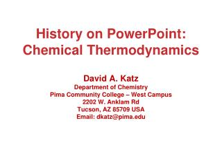 History on PowerPoint: Chemical Thermodynamics