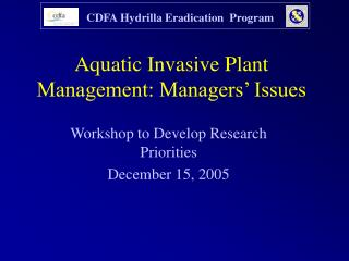 Aquatic Invasive Plant Management: Managers  Issues