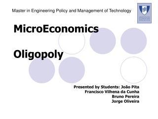 MicroEconomics  Oligopoly