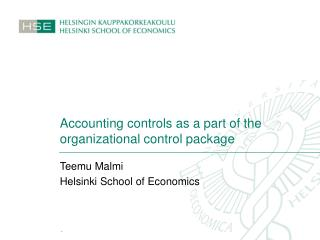 Accounting controls as a part of the organizational control package