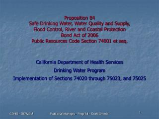 Proposition 84   Safe Drinking Water, Water Quality and Supply,  Flood Control, River and Coastal Protection  Bond Act o