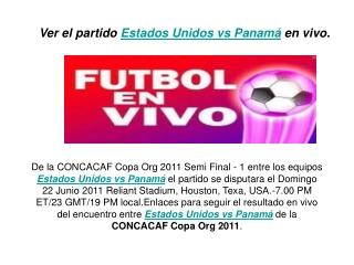 futbol en vivo : ver el partido estados unidos vs panamá en