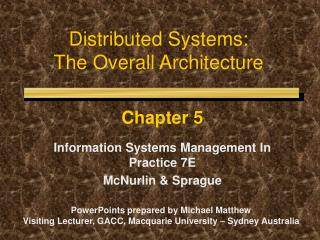Distributed Systems:  The Overall Architecture