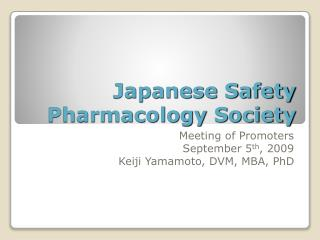 Japanese Safety Pharmacology Society