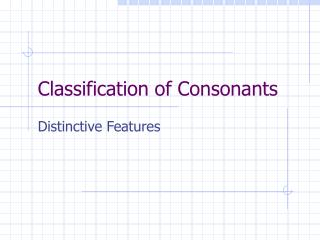 Classification of Consonants