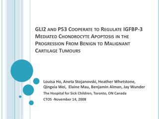 GLI2 and P53 Cooperate to Regulate IGFBP-3 Mediated Chondrocyte Apoptosis in the Progression From Benign to Malignant Ca