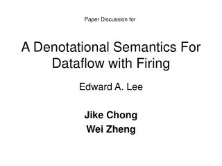 A Denotational Semantics For Dataflow with Firing