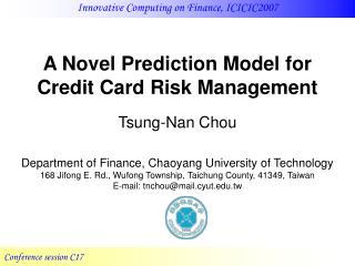 A Novel Prediction Model for Credit Card Risk Management