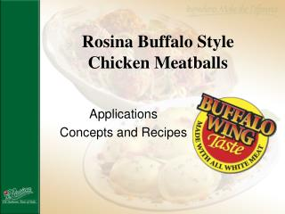 Rosina Buffalo Style  Chicken Meatballs