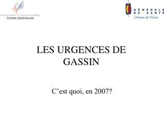LES URGENCES DE GASSIN