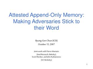 Attested Append-Only Memory: Making Adversaries Stick to their Word