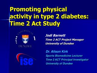 Promoting physical activity in type 2 diabetes: Time 2 Act Study