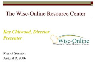 The Wisc-Online Resource Center