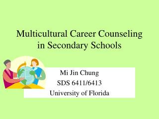 Multicultural Career Counseling in Secondary Schools