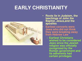 EARLY CHRISTIANITY