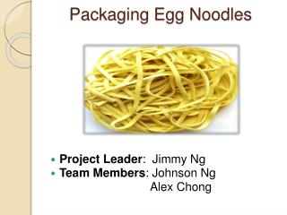 Packaging Egg Noodles