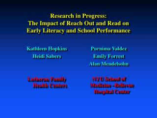 Research in Progress: The Impact of Reach Out and Read on Early Literacy and School Performance