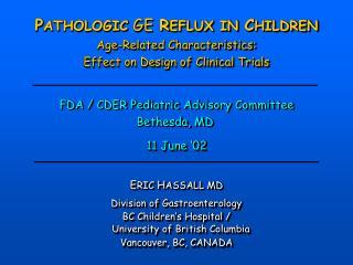 ETIOLOGIES OF ESOPHAGITIS  IN CHILDREN