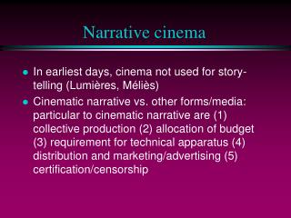 Narrative cinema