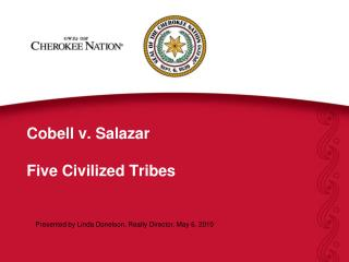 Cobell v. Salazar  Five Civilized Tribes