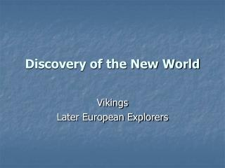 Discovery of the New World
