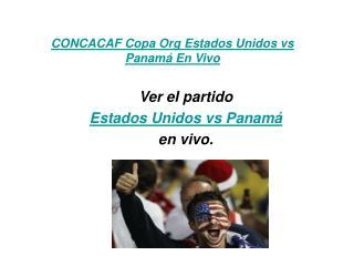 ver el partido estados unidos vs panamá en vivo 22 junio 201