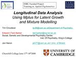Longitudinal Data Analysis Using Mplus for Latent Growth  and Mixture Modelling