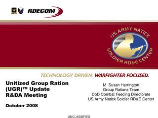 Unitized Group Ration UGR  Update RDA Meeting   October 2008