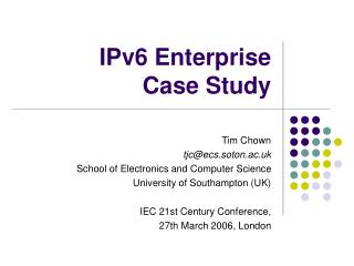 IPv6 Enterprise Case Study
