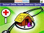 Instant Online Health Insurance Quotes