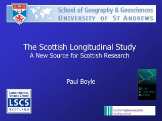 The Scottish Longitudinal Study A New Source for Scottish Research