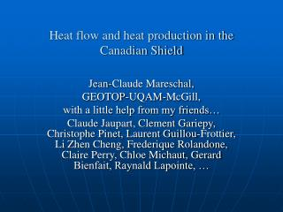 Heat flow and heat production in the Canadian Shield