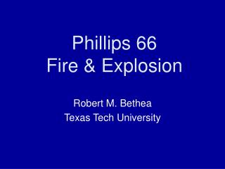 Phillips 66 Fire  Explosion