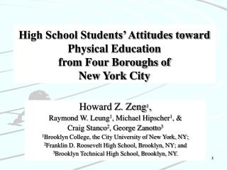 High School Students  Attitudes toward Physical Education  from Four Boroughs of  New York City