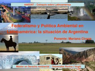 Federalismo y Pol tica Ambiental en  Latinoam rica: la situaci n de Argentina
