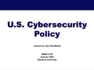 U.S. Cybersecurity Policy