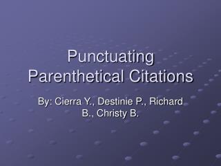 Punctuating  Parenthetical Citations
