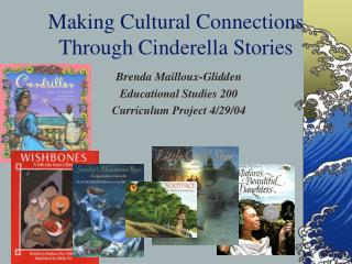 Making Cultural Connections Through Cinderella Stories