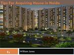 Tips For Acquiring House in Noida