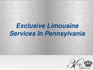 Exclusive Limousine Services In Pennsylvania