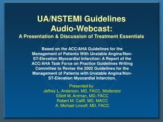 UANSTEMI Guidelines Audio-Webcast: A Presentation ...