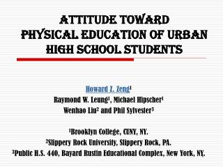 Attitude Toward  Physical Education of Urban High School Students