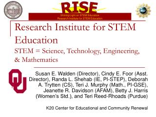 Research Institute for STEM Education STEM  Science, Technology, Engineering,  Mathematics