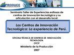 Seminario Taller de Experiencias exitosas de centros de innovaci n tecnol gica y su articulaci n con el desarrollo local